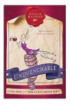 Unquenchable - Natalie Maclean Wine Book