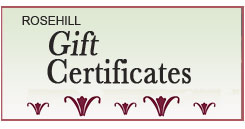 Rosehill Gift Certificates for Wine Cellar Owners - Click Image to Close